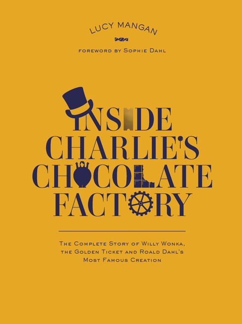 Lucy Mangan - Inside Charlie's Chocolate Factory