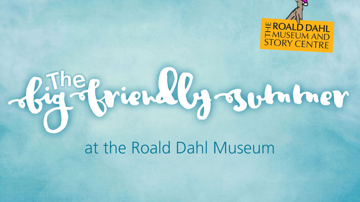 The Big Friendly Summer at the Roald Dahl Museum