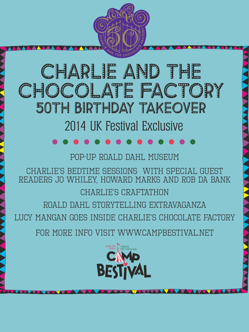 Charlie and the Chocolate Factory's Camp Bestival 50th Birthday Takeover
