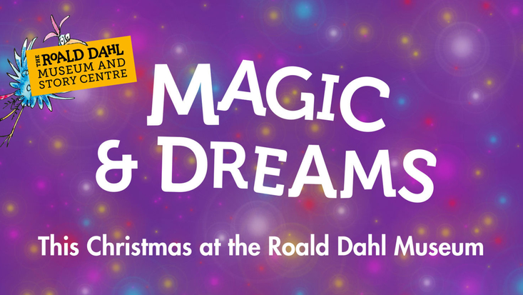 Christmas at the Roald Dahl Museum - Magic and Dreams
