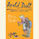 Roald Dahl's Esio Trot, illustrated by Quentin Blake