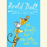Hardback edition of Roald Dahl's The Giraffe and the Pelly and Me, illustrated by Quentin Blake