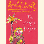 Hardback edition of Roald Dahl's The Magic Finger, illustrated by Quentin Blake