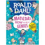 Matilda's How To Be A Genius