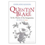 Quentin Blake in the Theatre of the Imagination