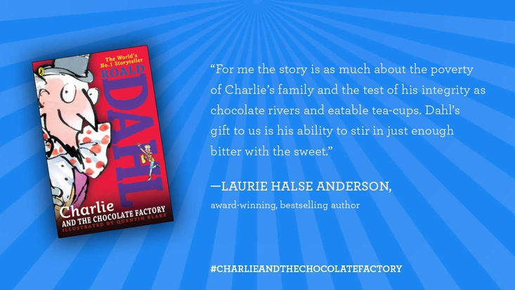 Author Laurie Halse Anderson on Roald Dahl's Charlie and the Chocolate Factory