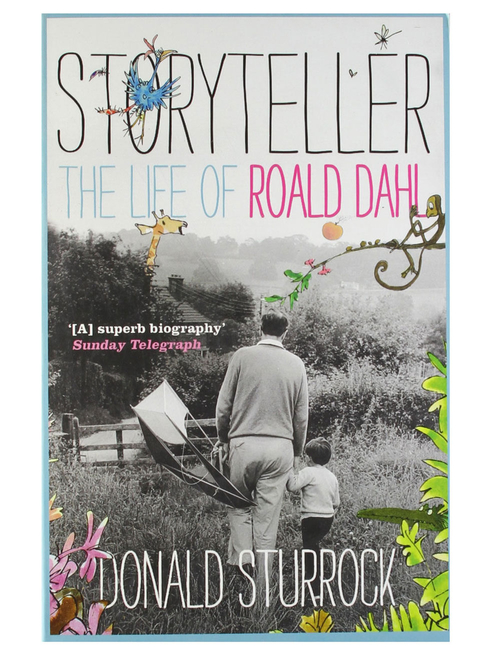 Donald Sturrock's Storyteller, a biography of Roald Dahl